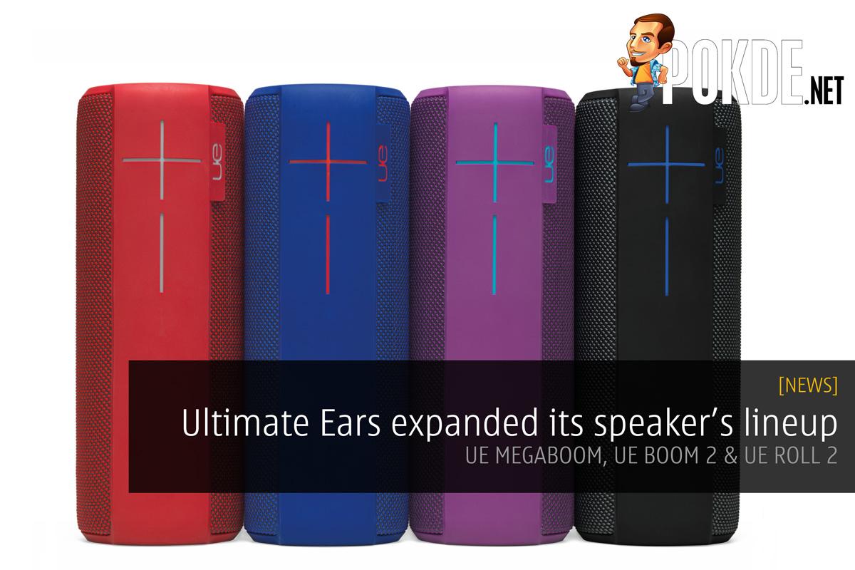 ultimate ears expanded its speaker s lineup ue megaboom ue boom 2 ue roll 2 pokde. Black Bedroom Furniture Sets. Home Design Ideas