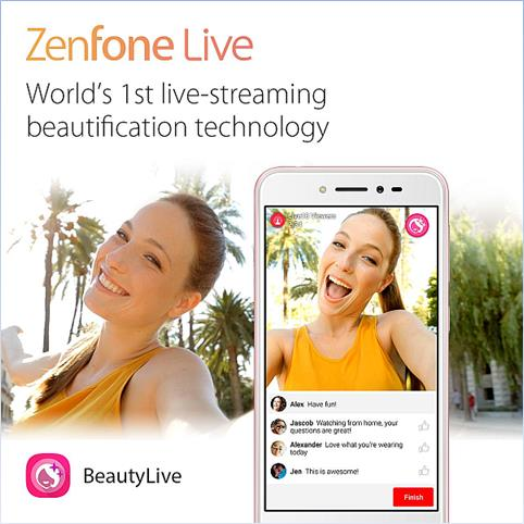 Stream Live and Beautifully with ASUS ZenFone Live! 27