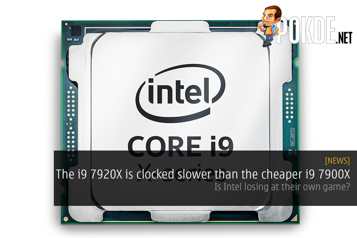 the intel core i9 7920x is clocked slower than the cheaper. Black Bedroom Furniture Sets. Home Design Ideas