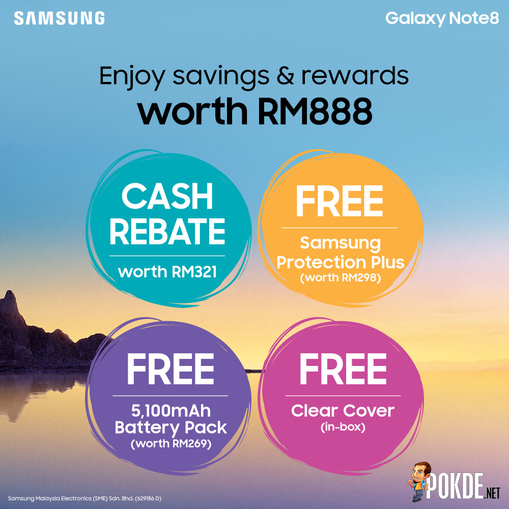 Save RM888 when you pre-order your Samsung Galaxy Note8; pre-order starts from the 5th to 10th September! 24