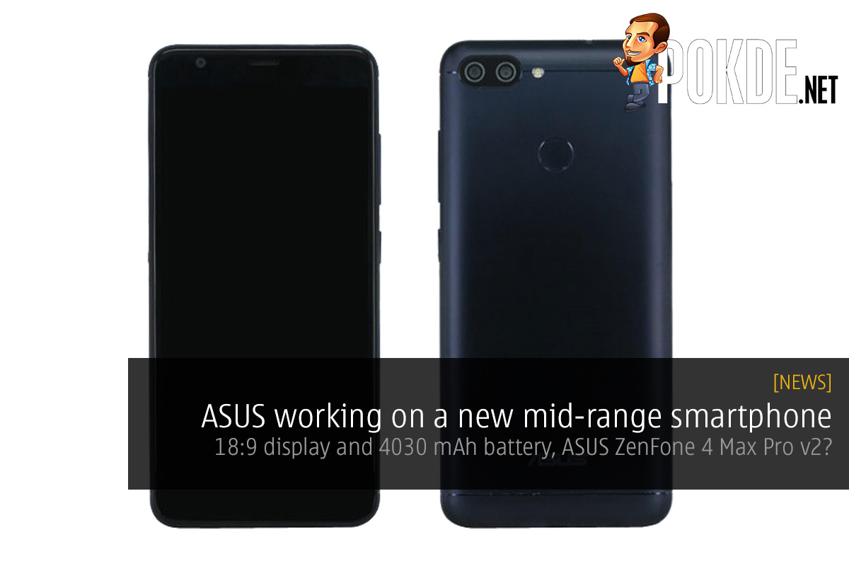 asus working on a new mid range smartphone 18 9 display and 4030 mah battery asus zenfone 4. Black Bedroom Furniture Sets. Home Design Ideas