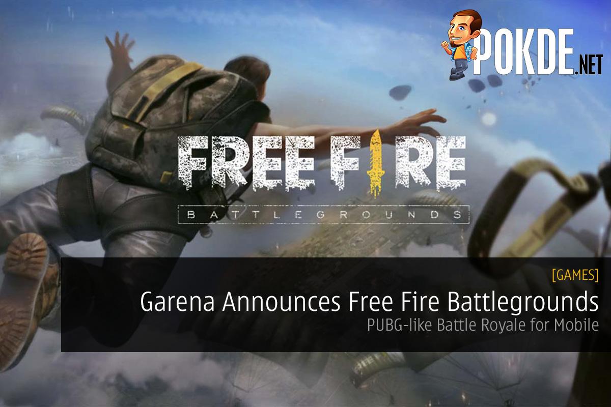 Garena Announces Free Fire Battlegrounds Pubg Like Battle