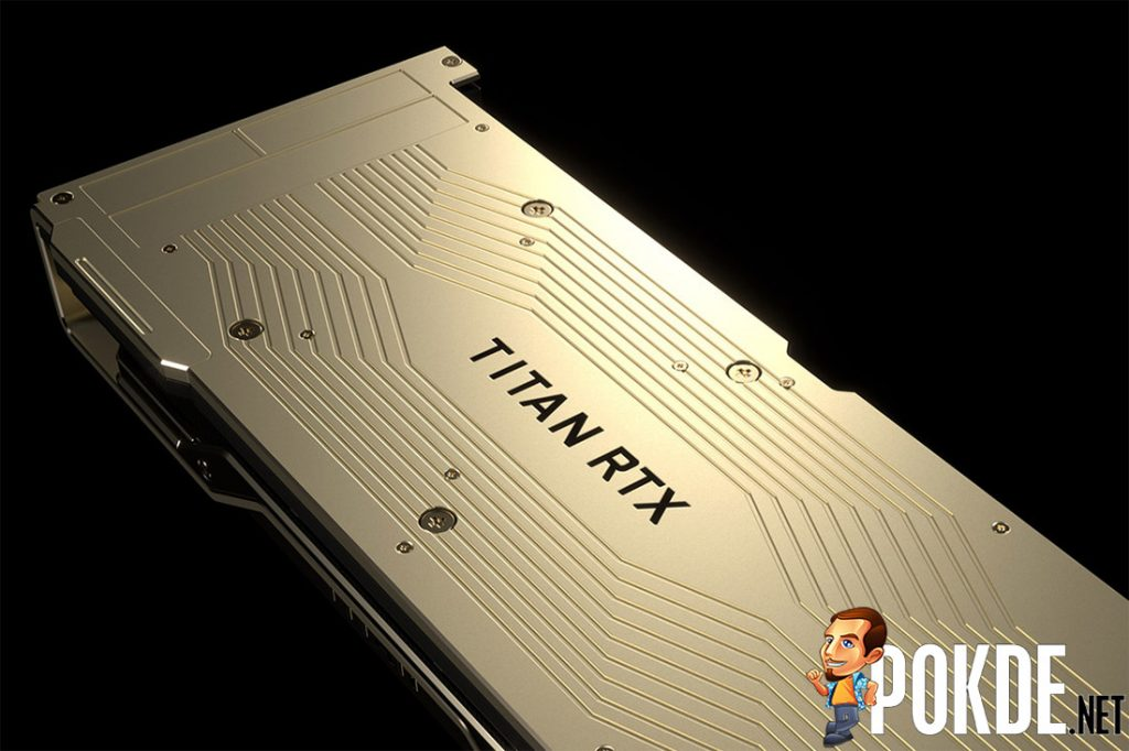 NVIDIA TITAN RTX is official — costs a cool $2499 for the full Turing TU102 chip! 23
