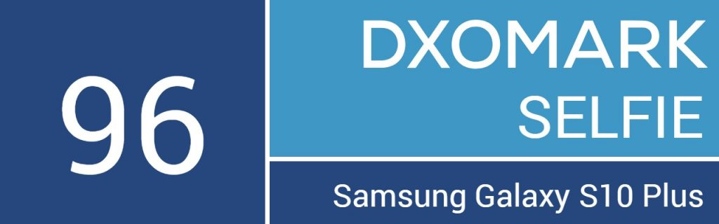 Samsung Galaxy S10+ Takes Top Spot In DxOMark Selfie Ranks 21