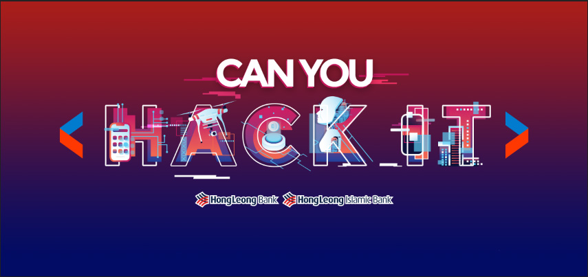 Show Off Your Hacking Skills To Win RM15,000 And Be Employed By Hong Leong Bank 21
