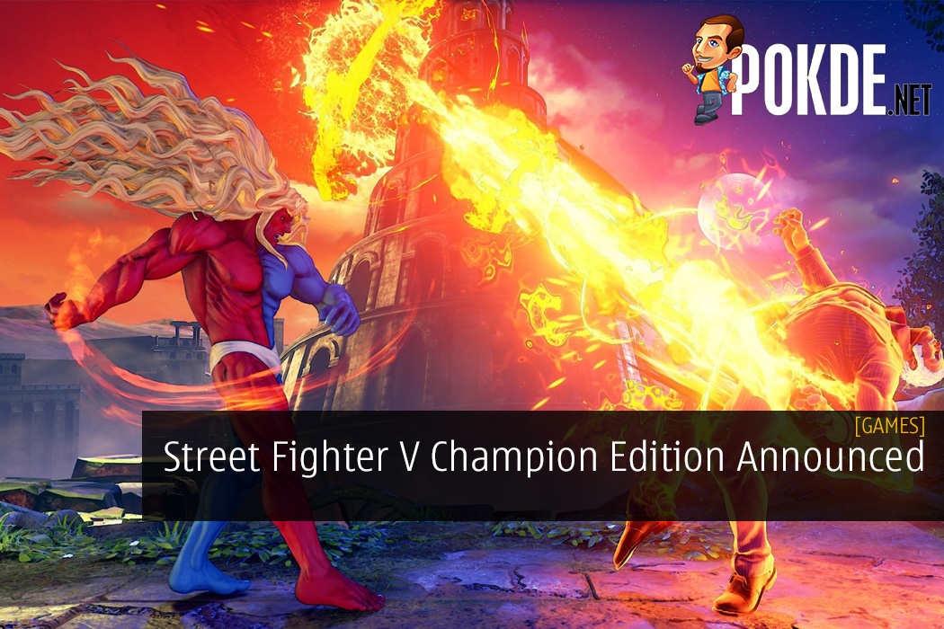 Street Fighter V Champion Edition Announced - Gill is Making His Return