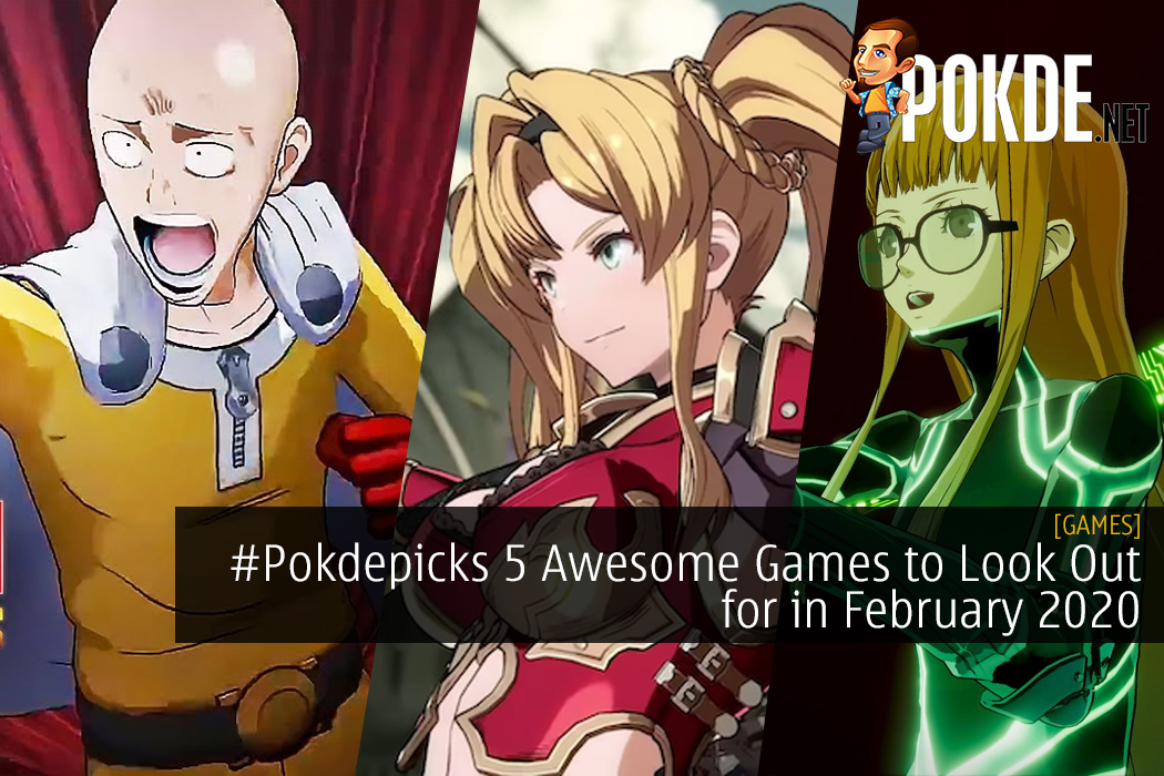 #Pokdepicks 5 Awesome Games to Look Out for in February 2020