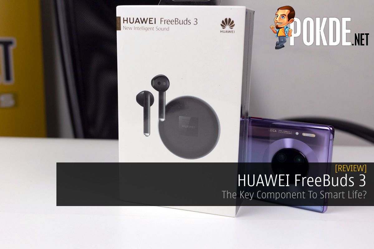 HUAWEI FreeBuds 3 Review — The Key Component To Smart Life? 14