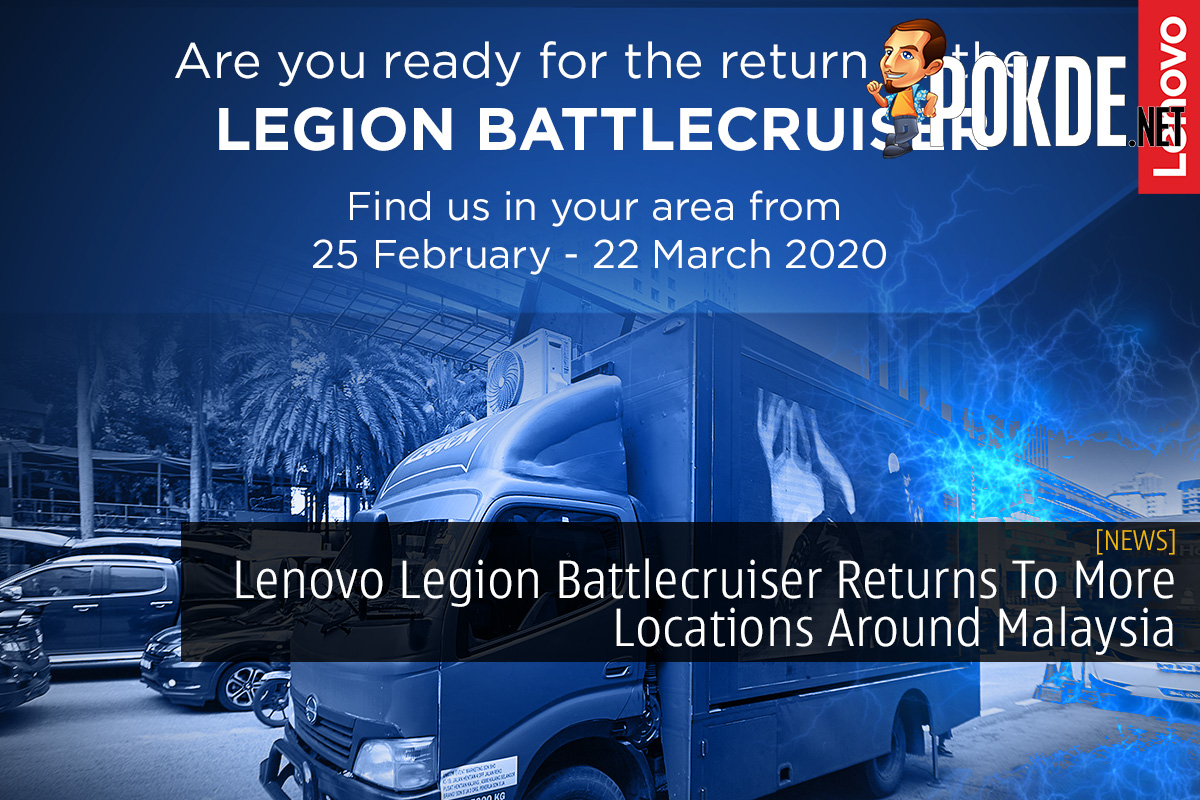 Lenovo Legion Battlecruiser Returns To More Locations Around Malaysia 8