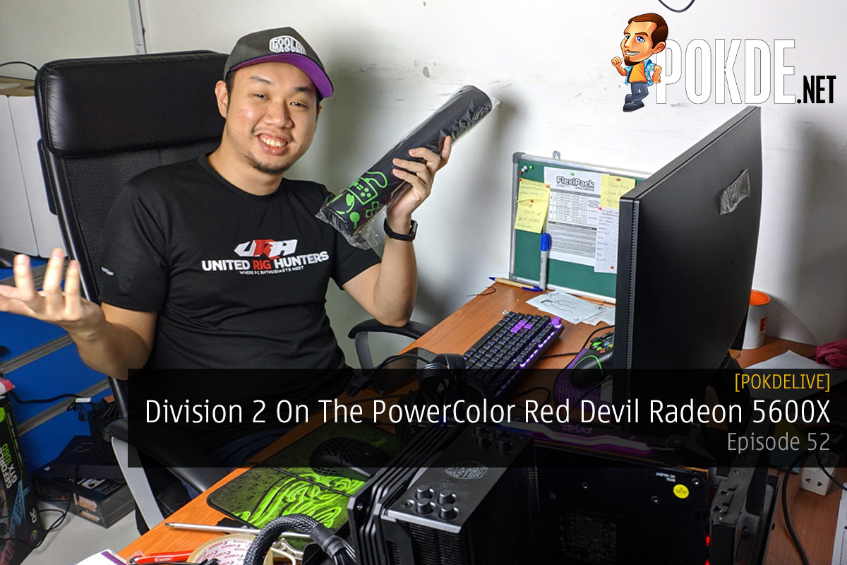 PokdeLIVE 52 — Division 2 On The PowerColor Red Devil Radeon 5600X 14