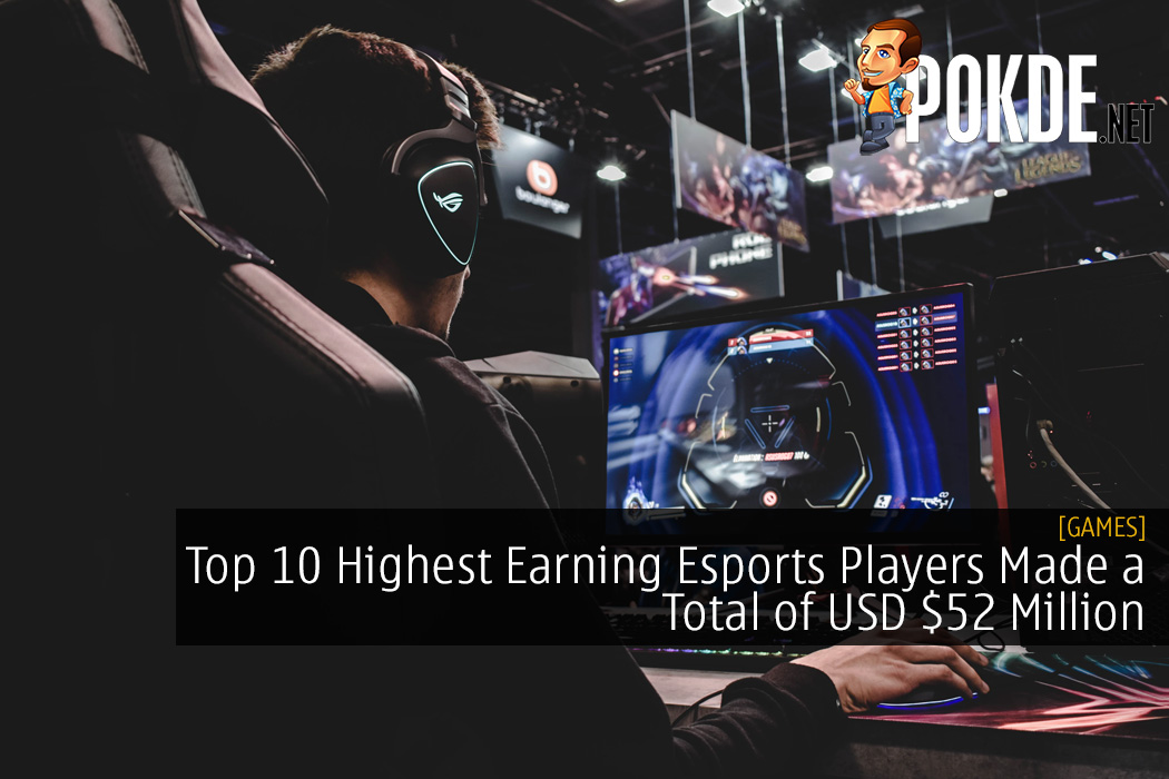 Top 10 Highest Earning Esports Players Made a Total of USD $52 Million 21