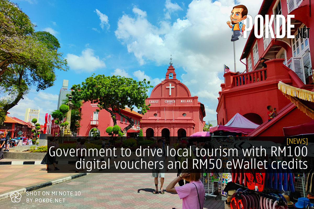 Government to drive local tourism with RM100 digital vouchers and RM50 eWallet credits 10