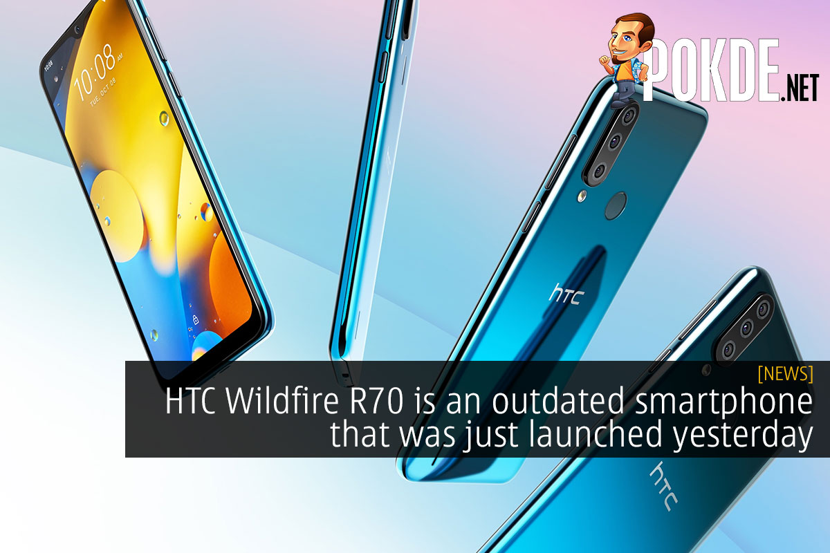 HTC Wildfire R70 is an outdated smartphone that was just launched yesterday 19