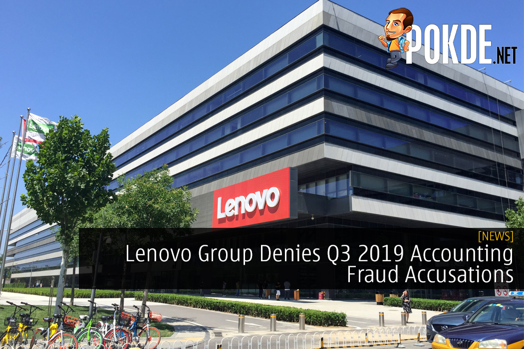 Lenovo Group Denies Q3 2019 Accounting Fraud Accusations with Clear Statement 13