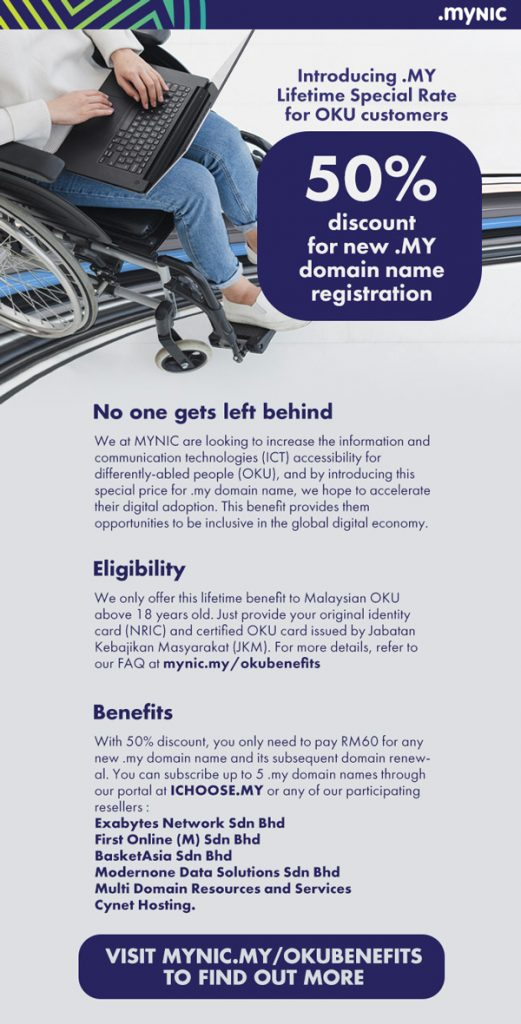 MYNIC Offers Lifetime Special Rate Of 50% Discount For OKU Customers 25