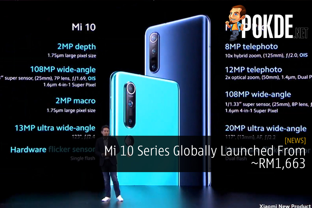 Mi 10 Series Globally Launched From ~RM1,663 6