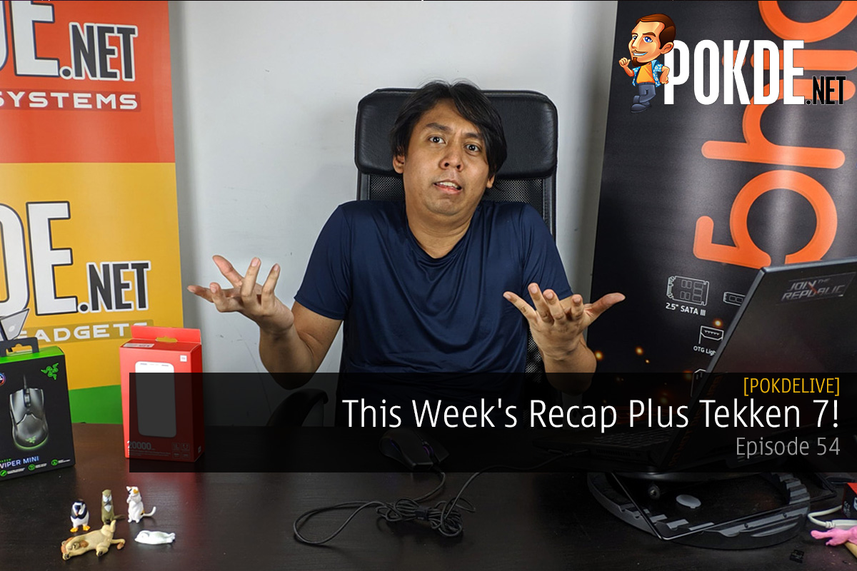 PokdeLIVE 54 — This Week's Recap Plus Tekken 7! 12