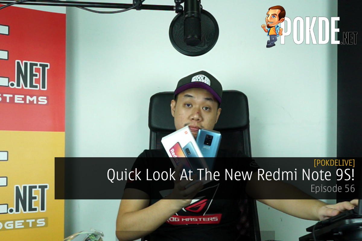 PokdeLIVE 56 — Quick Look At The New Redmi Note 9S! 11