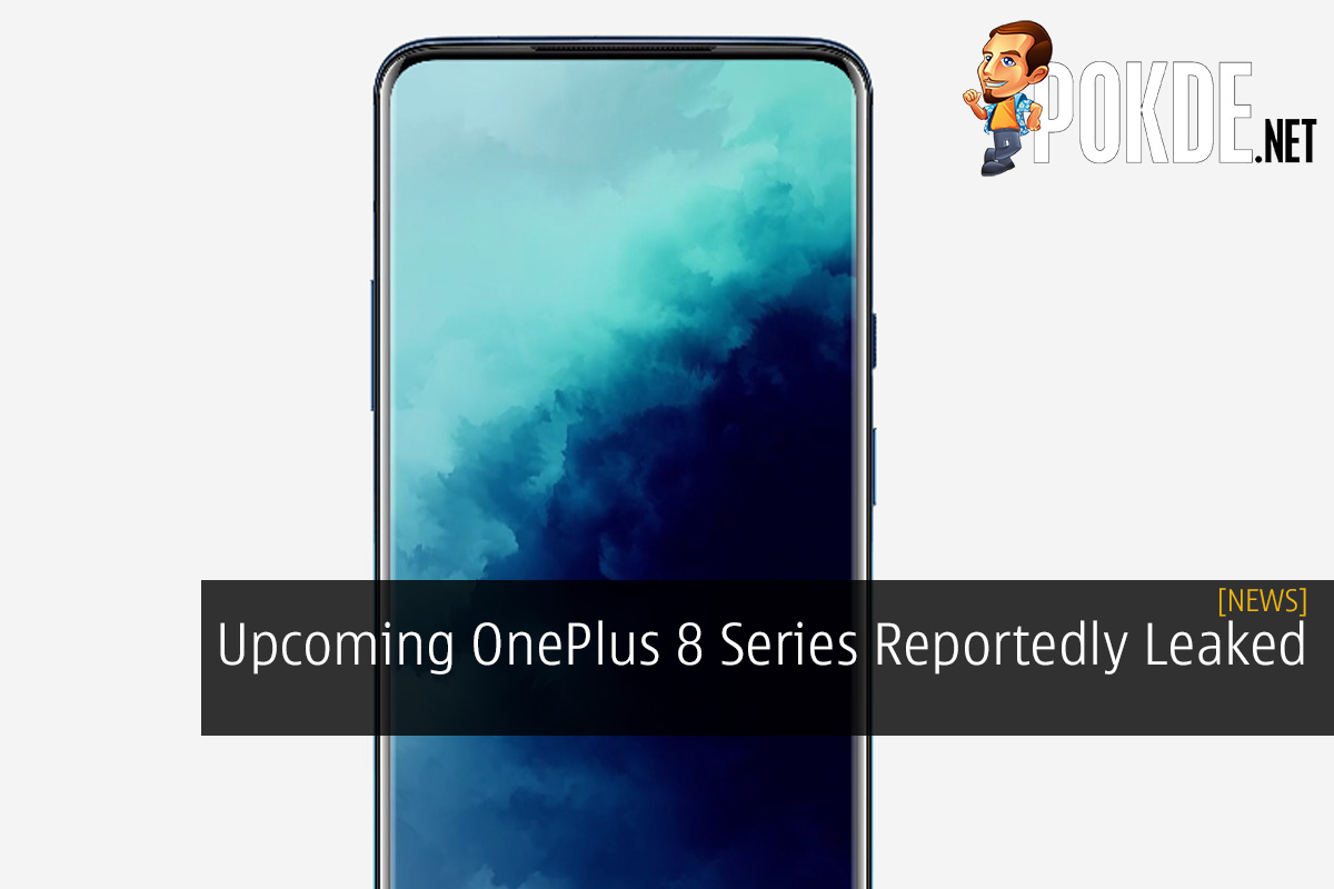 Upcoming OnePlus 8 Series Reportedly Leaked 8