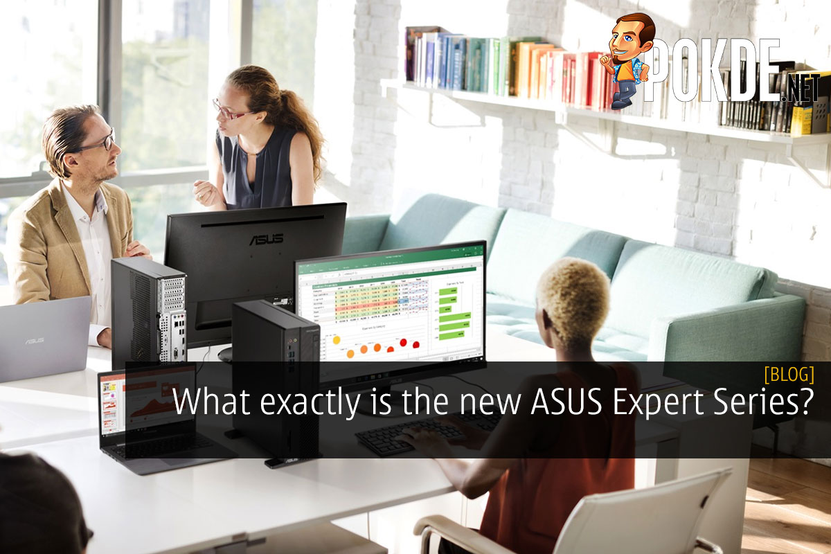 What exactly is the new ASUS Expert Series? 8
