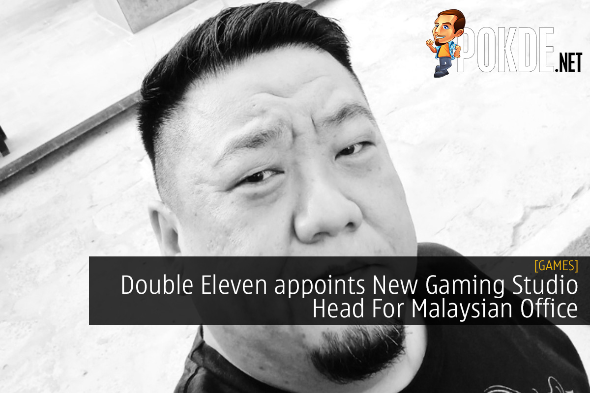 Double Eleven appoints New Gaming Studio Head For Malaysian Office 11