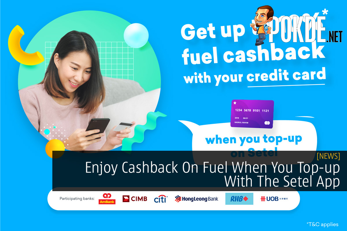 Enjoy Cashback On Fuel When You Top-up With The Setel App 14