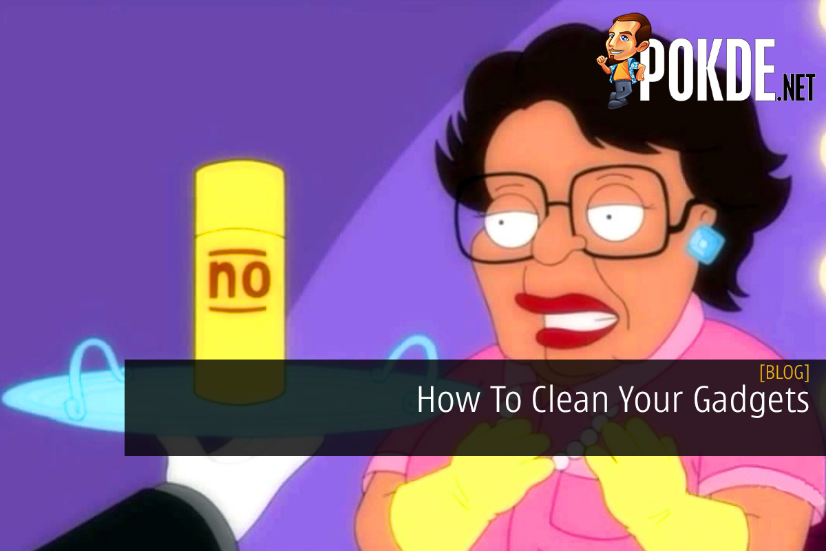 How To Clean Your Gadgets 14