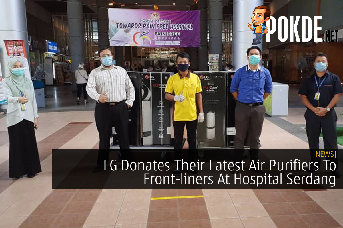 LG Donates Their Latest Air Purifiers To Front-liners At Hospital Serdang 6