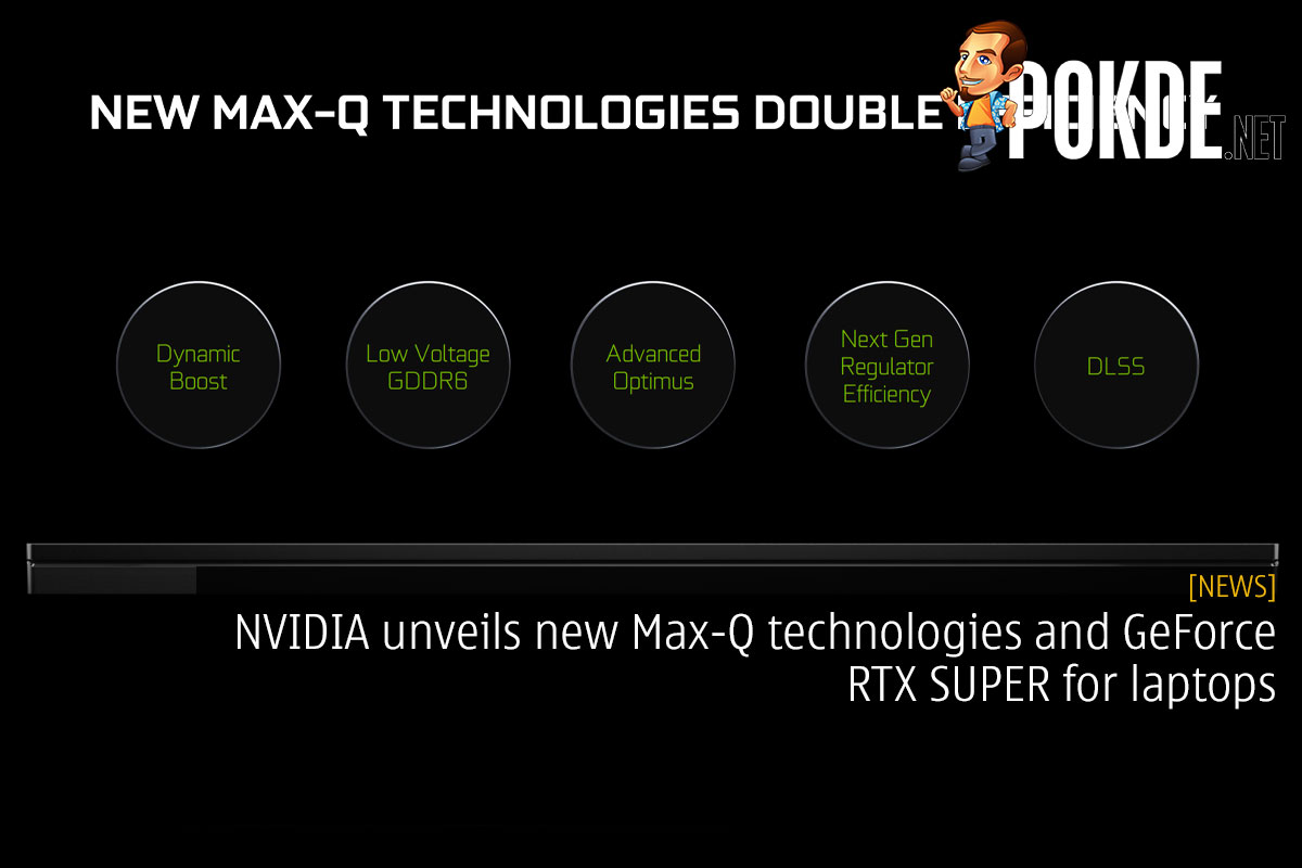 NVIDIA unveils new Max-Q technologies and GeForce RTX SUPER for laptops 16