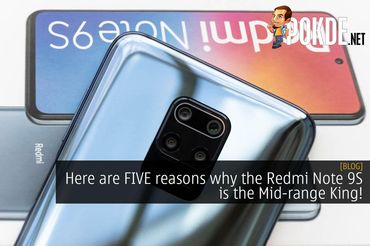 Here are FIVE reasons why the Redmi Note 9S is THE Mid-range King! 8