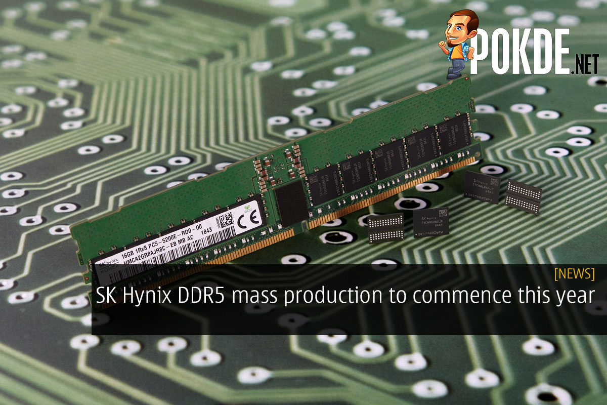 SK Hynix DDR5 mass production to commence this year 6