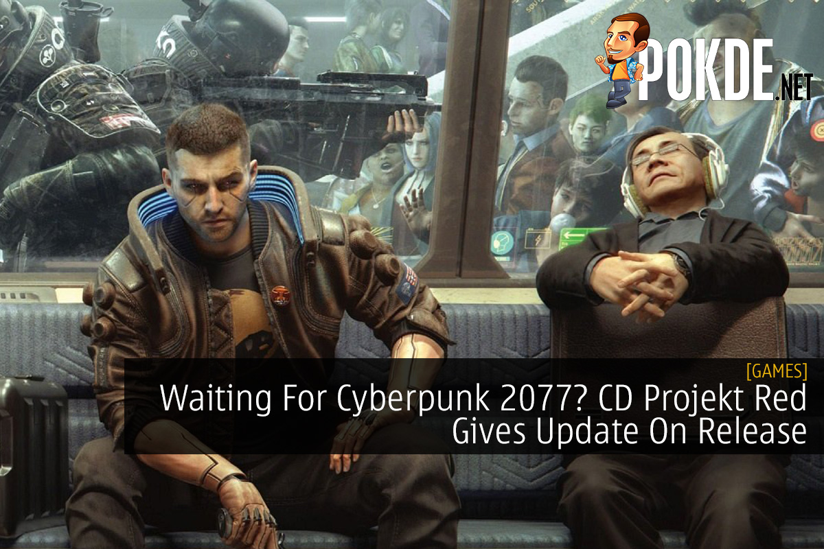 Waiting For Cyberpunk 2077? CD Projekt Red Gives Update On Release 12