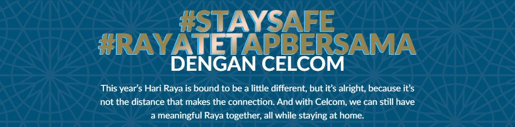 Celebrate Raya with Your Loved Ones with 50% Off Your 1st Celcom Home Wireless Bill